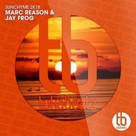 MARC REASON & JAY FROG - SUNCHYME 2K18